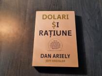 Dolari si ratiune de Dan Ariely Jeff Kreisler