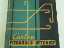 C. Silistrarianu, D. State - Cartea fierbarului betonist