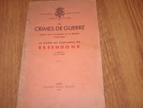 Les crimes de guerre. Le camp de tortures de Breendonk *
