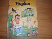 Haplea. Patanii si nazdravanii ( 1970, rara, format mare ) *