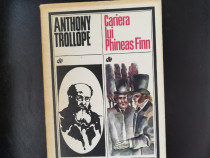 Cariera lui Phineas Finn - Anthony Trollope