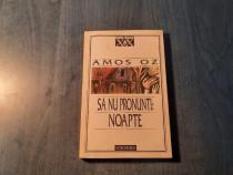 Sa nu pronunti noapte de Amos Oz