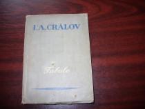 I. A. Cralov - Fabule ( 1952, Editura Cartea Rusa, rara ) *