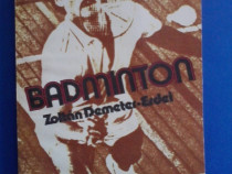 Badminton / Zoltan Demeter-Erdei / R7P3S