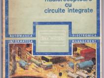 Radioreceptoare cu circuite integrate, ing.nicolae marinescu