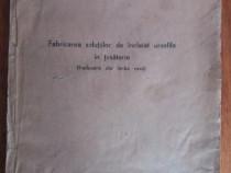 Fabricarea solutiilor de incleiat urzelile in tesatorie 1947