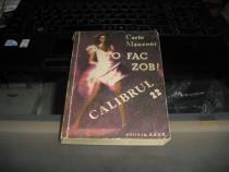 """Carlo Manzoni """"O Fac Zob ! Calibrul 22"""" Editura Azur 1991"""