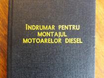 Indrumar pentru montajul motoarelor diesel / R5P2S