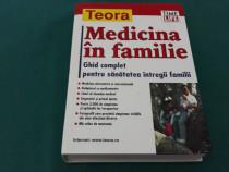 Medicina în familie* ghid complet pentru sănătatea întregii