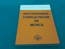 Soluționarea conflictelor de muncă / al. țiclea, c. tufan/20