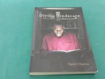 Divina vindecare/ david clayton/ 2015