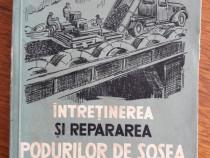 Intretinerea si repararea podurilor de sosea / R3P5S