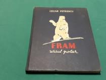Fram ursul polar / cezar petrescu/ ilustrații n. popescu