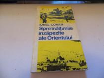 """Ionel Coman """"Spre Inaltimile Orientului"""" Sport-Turism 1975"""