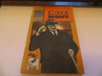I.G. Duca Memorii Vol.I Neutralitatea Partea I ( 1914-1915)