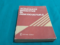 Substanțe bioactive în horticultură/ c.i.milică, sabina stan