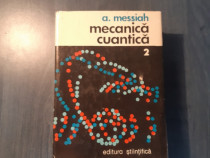 Mecanica cuantica volumul 2 A. Messiah