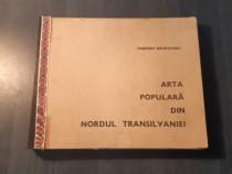 Arta populara din nordul Transilvaniei Tancred Banateanu