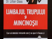 Limbajul trupului si mincinosii - Dr. Lillian Glass