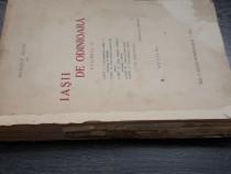 Carte veche rudolf sutu iasii de odinioara volum doi 1928