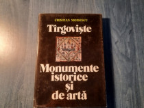 Targoviste monumente istorice si de arta Criatian Moisescu