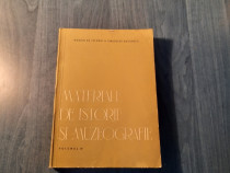 Materiale de istorie si muzeografie vol. 4
