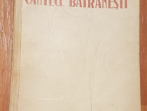Cantece batranesti de MIhail Sadoveanu 1951