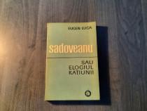 Sadoveanu sau elogiul ratiunii Eugen Luca autograf