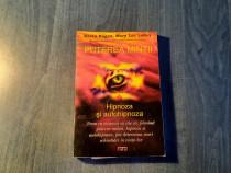 Puterea mintii hipnoza si autohipnoza Kevin Hogan