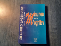 Minunea de la Moghilev memorii 1941 1944 Siegfried Jagendorf