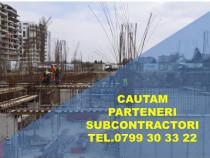 Cautam Parteneri / Subcontractori  / Dulgheri / Fierari
