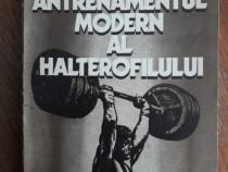 Antrenamentul modern al halterofilului - Lazar Baroga /R5P4F