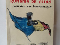 Romania de astazi - Comunism sau independenta ?, Ion Ratiu