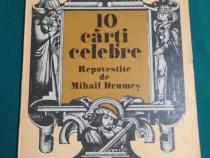 10 CĂRȚI CELEBRE REPOVESTITE DE MIHAIL DRUMEȘ/ 1978