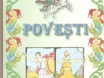 Cele mai frumoase Povesti -pentru scolarii claselor I-IV