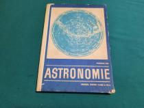 Astronomie* manual clasa a xii-a/ gheorghe chiș/ 1969