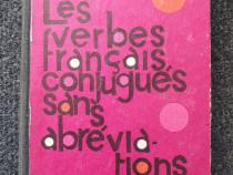LES VERBES FRANCAIS, CONJUGUES SANS ABREVIATIONS - Ghidu