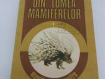 Din lumea mamiferelor / dumitru murariu/ 1989