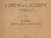 N. Iorga Relations entre l'Orient et l'Occident 1923 istorie