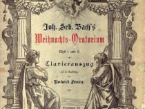 Partituri Joh. Seb. Bach's Weihnamts - Oratorium