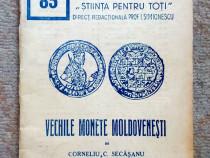 Vechile monede moldovenesti, Corneliu Secasanu
