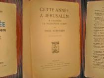 Acest an la Jerusalim-E.Schreiber 1933. Traversand Palestina