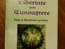 Libertate prin cunoastere - Ion Romanul / C47P