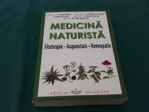 Medicină naturistă /fitoterapie *acupunctură *homeopatie/ pa