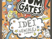 Tom Gates. Idei geniale (uneori)   Liz Pichon