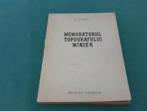Memoratorul topografului minier/ r. filimon/ 1954
