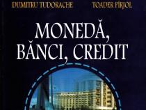 Monedă, bănci, credit