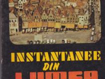 Instantanee din lumea larga Autor(i):Tudor Dragan