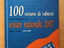 100 de variante de subiecte pentru evaluarea nationala 2007