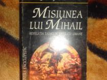 Rudolf Steiner - Misiunea lui Mihail
